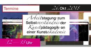 Thumbnail - Arbeitstagung zum Selbstverständnis der Kunstpädagogik an einer Kunstakademie, Panel 2