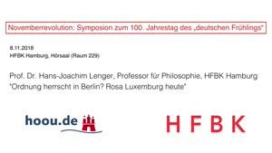 "Thumbnail - Novemberrevolution: Symposion zum 100. Jahrestag des ""deutschen Frühlings"" - Prof. Dr. Hans-Joachim Lenger"