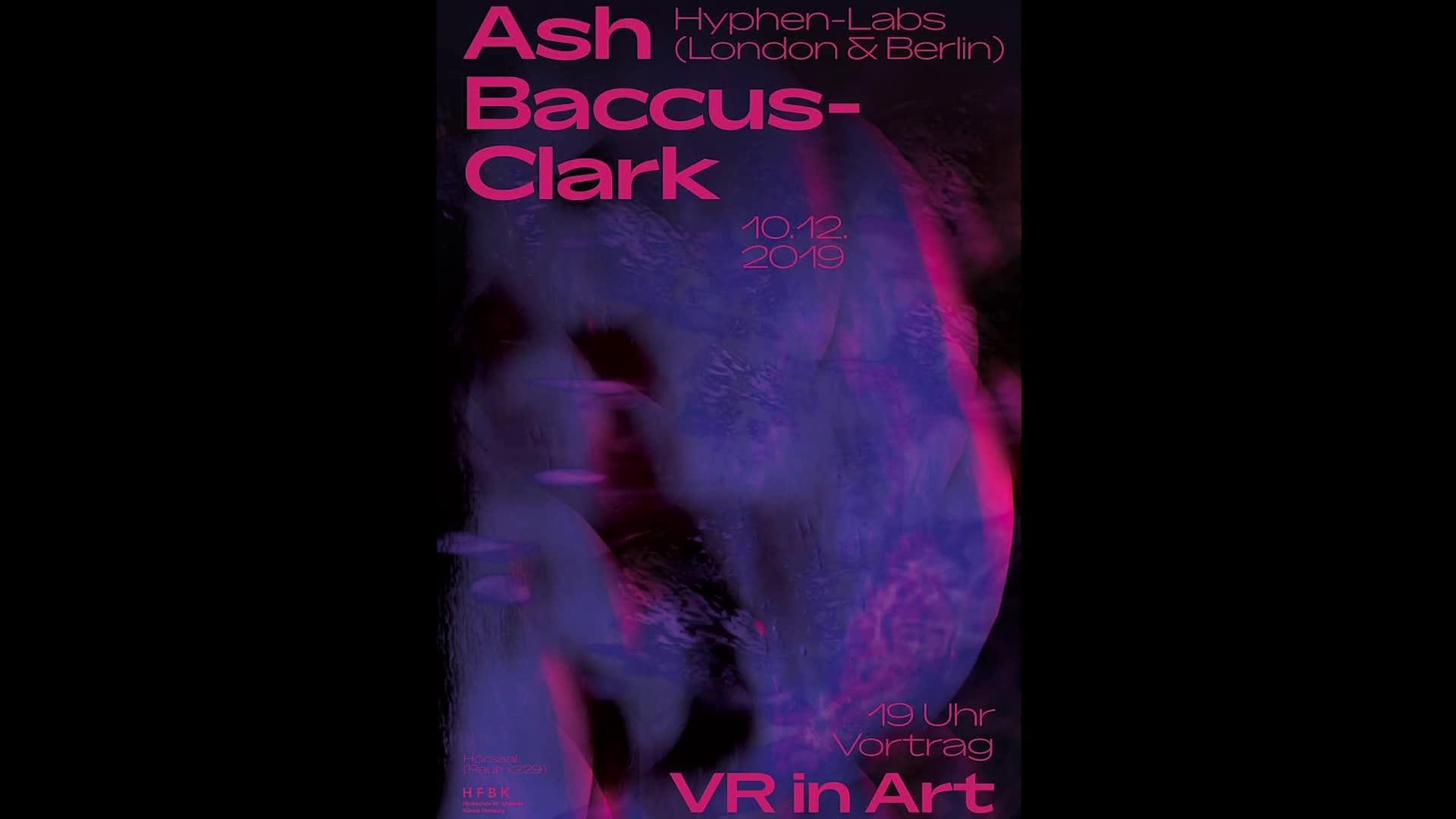 Thumbnail - VR in Art: Vortrag von Ash Baccus-Clark (19. Dezember 2019)