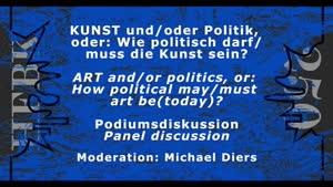 Thumbnail - KUNST und/oder Politik, oder: Wie politisch darf/muss Kunst (heute) sein?