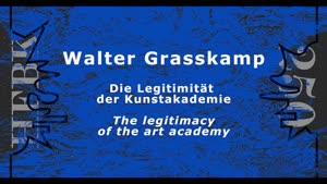 Thumbnail - Walter Grasskamp - Die Legitimität der Kunstakademie
