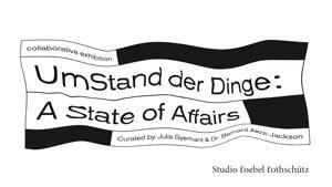 Thumbnail - UmStand der Dinge: A State of Affairs - Artist Talks mit Dr. Bernard Akoi-Jackson und Kwaku Boafo Kissiedu